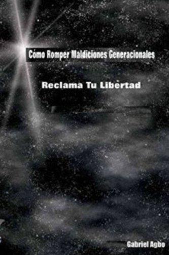 Libro : Como Romper Maldiciones Generacionales: Reclama t...