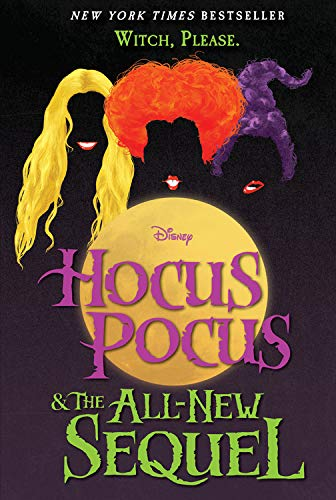 Hocus Pocus and the All-New Sequel -