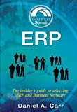 Common Sense ERP: The insider's guide to selecting ERP and Business Software