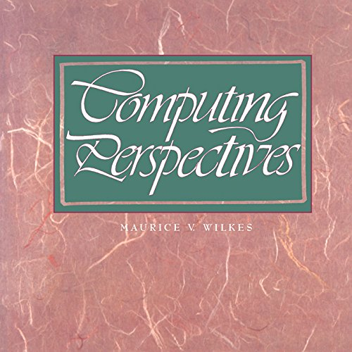 Download Computing Perspectives (The Morgan Kaufmann Series in Computer Architecture and Design) Pdf