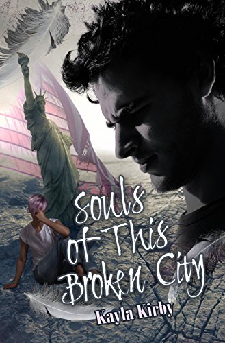 Souls of This Broken City (The Necklace Series Book 1) by [Kirby, Kayla]