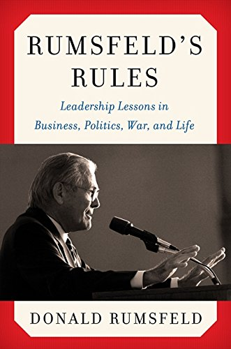 Rumsfeld'S Rules by Donald Rumsfeld