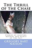 img - for Thrill of the Chase (Sound of the Hounds) (Volume 2) book / textbook / text book