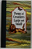 img - for Poems of Creatures Large & Small book / textbook / text book