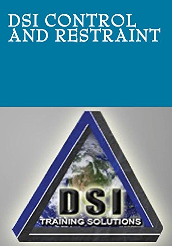 DSI Control and Restraint