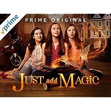 Just Add Magic - Season 2, Part 1