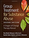 img - for Group Treatment for Substance Abuse, Second Edition: A Stages-of-Change Therapy Manual book / textbook / text book