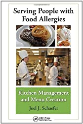 Serving People with Food Allergies: Kitchen Management and Menu Creation
