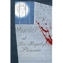 Murder at Her Majesty's Pleasure