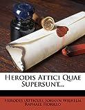 Herodis Attici Quae Supersunt..., Herodes (Atticus), 1271224402