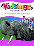 Kidsongs: Day With the Animals