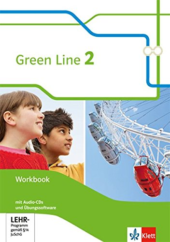 Green Line 2: Workbook mit Audio-CDs und Übungssoftware Klasse 6 (Green Line. Bundesausgabe ab 2014)