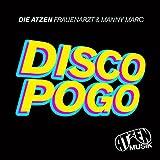 Die Atzen Frauenarzt & Manny Marc - Disco Pogo