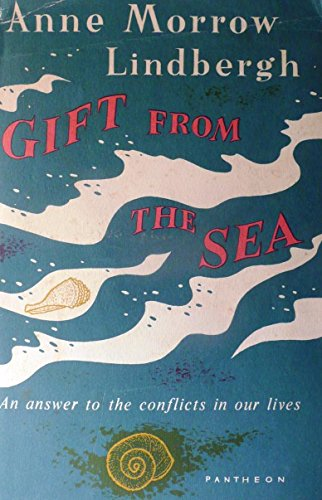Gift From The Sea, An Answer to the Conflicts in Our Lives