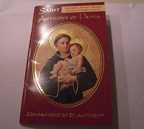 SAINT ANTHONY OF PADUA PRAYER BOOK (BIOGRPHY, NOVENA, THIRTEEN TUESDAYS, CHAPLET, PRAYERS) 53768CV ()