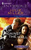 Up Against the Wall, Julie Miller, 0373887833