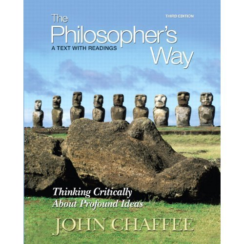 The Philosopher's Way (Thinking Critically About Profound Ideas)