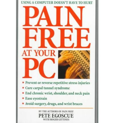 Pain Free: At Your PC (Paperback) - Common