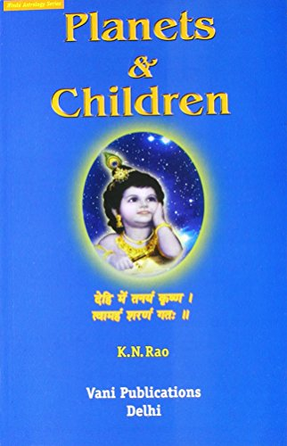 Planets & Children (Vedic Astrology Series)