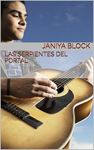 Las Serpientes del Portal (Spanish Edition)