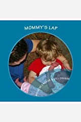Mommy's Lap - A Story of Sibling Love Paperback