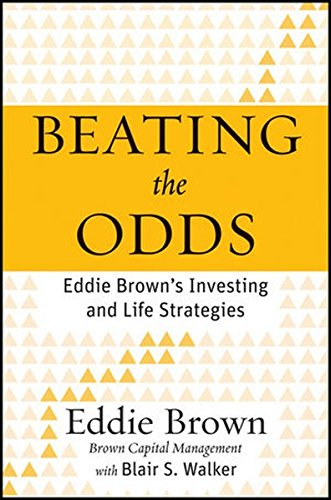 Search : Beating the Odds: Eddie Brown's Investing and Life Strategies