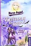 Horse Angel. Rettung f�r Gato
