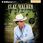 Jesus Was a Country Boy: Life Lessons on Faith, Fishing, and Forgiveness | Clay Walker