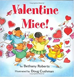 Valentine Mice! board book by [Roberts, Bethany]