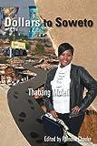 Dollars to Soweto, Thabang Molefi, 1466936886