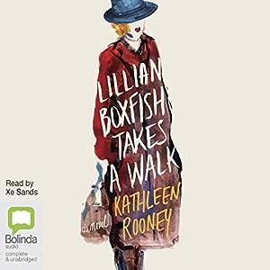 Lillian Boxfish Takes a Walk Audiobook