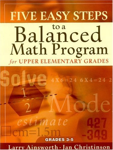 Download Five Easy Steps to a Balanced Math Program for Upper Elementary Grades Pdf