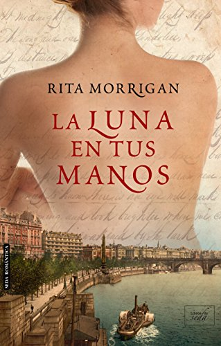 La luna en tus manos de Rita Morrigan