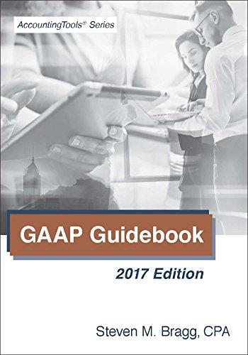 Amazon gaap guidebook 2017 edition ebook steven bragg amazon gaap guidebook 2017 edition ebook steven bragg kindle store fandeluxe Images