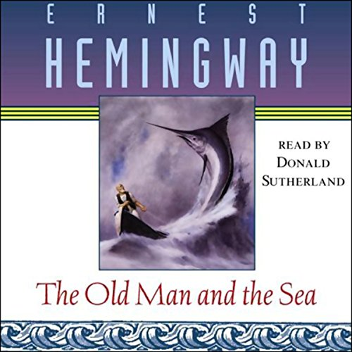 The Old Man and the Sea Audiobook [Free Download by Trial] thumbnail