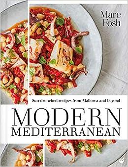 Modern Mediterranean: Amazon.es: Marc Fosh: Libros en ...