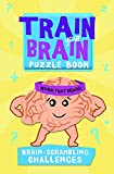 img - for Train Your Brain: Brain-Scrambling Challenges (Train Your Brain Puzzle Books) book / textbook / text book