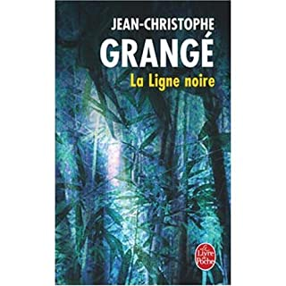 La ligne noire : roman, Grangé, Jean-Christophe