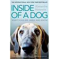 Inside of a Dog by Horowitz, Alexandra (2012) Paperback
