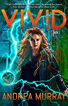 Vivid (The Vivid Trilogy Book 1) by [Murray, Andrea]