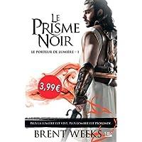 PORTEUR DE LUMIÈRE (LE) T.01 : LE PRISME NOIR