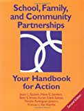 img - for School, Family, and Community Partnerships: Your Handbook for Action by Joyce L. Epstein (2002-06-17) book / textbook / text book