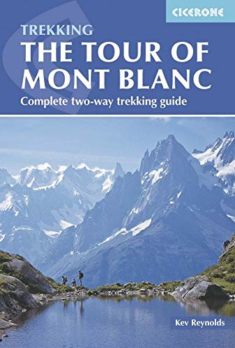 The Tour of Mont Blanc: Complete two-way trekking guide]()