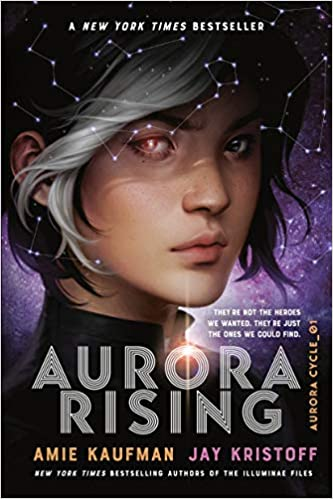 Aurora Rising by Amie Kaufman and Jay Kristoff book cover