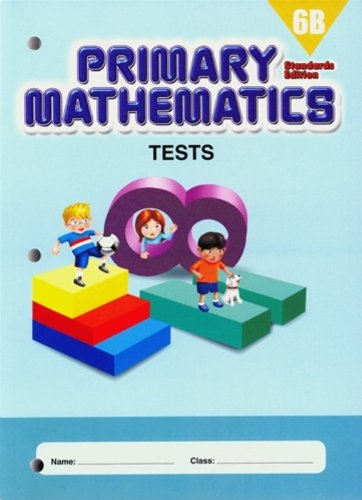 Primary Mathematics 6B Tests Std. Edition (PMSTDTST6B)