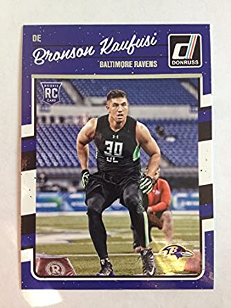 Bronson Kaufusi Rookie #306 Football Card !! 2016 Panini Donruss