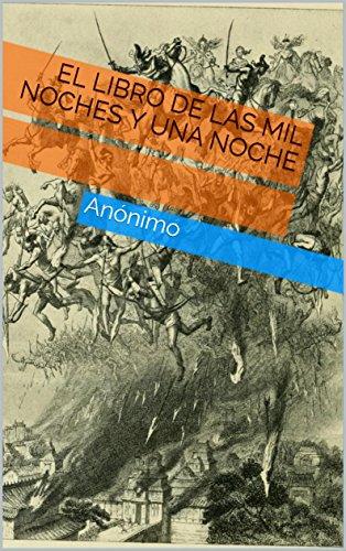 El libro de las mil noches y una noche (Spanish Edition) por [Anónimo