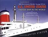S.S. United States, Frank O. Braynard and Robert Hudson Westover, 1563118246