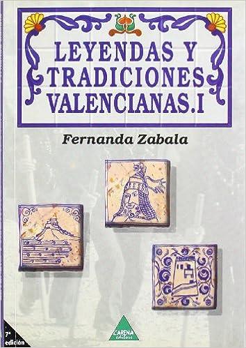 Amazon.com: Leyendas y tradiciones valencianas. I ...