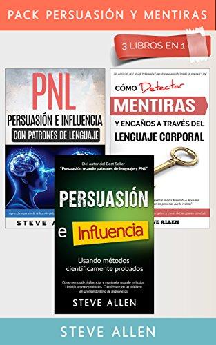 pack-persuasion-y-mentiras-3-libros-en-1-persuasion-usando-metodos-cientificamente-probados-persuasi